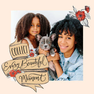Everyday Beautiful Moments by Lily & Val