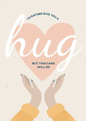 I'd Rather Give You a Hug Greeting Card