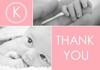 Baby Girl Modern Thank You Monogram