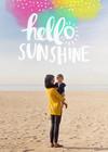 Hello Sunshine by Amy Tangerine