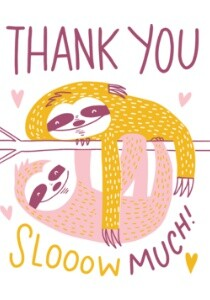 Sloth Thank You by Hello!Lucky